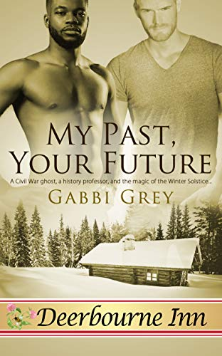 My Past, Your Future (Deerbourne Inn)  Gabbi Grey