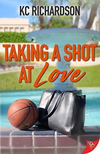 Taking a Shot at Love  KC Richardson