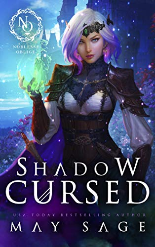 Shadow Cursed (A Noblesse Oblige Duet Book 2) May Sage