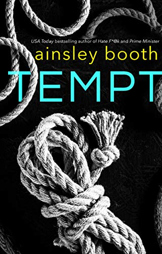 Tempt (Secrets and Lies Book 1) Ainsley Booth