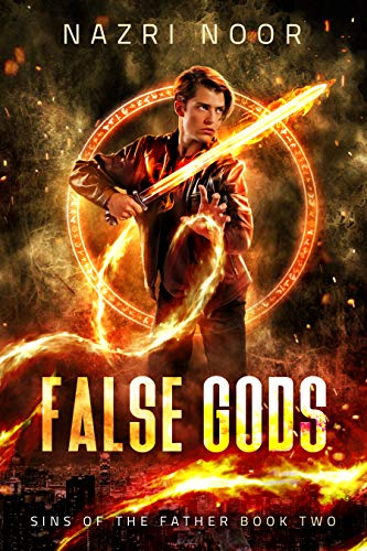 False Gods (Sins of the Father Book 2)  Nazri Noor