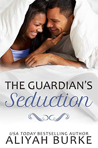 The Guardian's Seduction  Aliyah Burke
