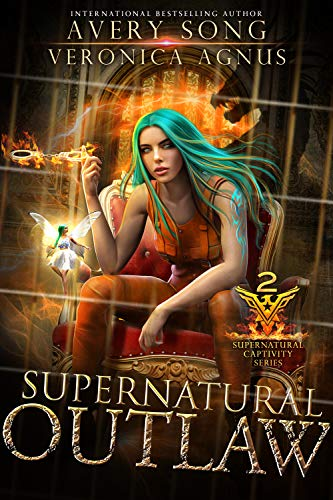 Supernatural Outlaw: A Paranormal Prison Romance (Supernatural Captivity Series Book 2)  Avery Song and Veronica Agnus