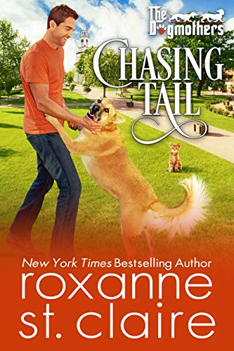 Chasing Tail (The Dogmothers Book 4) Roxanne St. Claire
