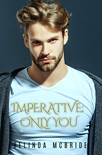 Only You (Imperative Book 2) Belinda McBride