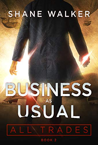Business as Usual (All Trades Book 2) Shane Walker