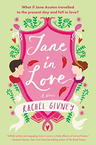 Jane in Love: A Novel Rachel Givney