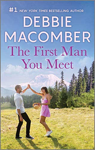 The First Man You Meet  Debbie Macomber