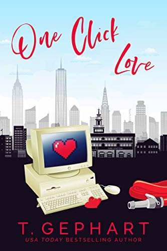 One Click Love (Hot in the City Book 2)  T Gephart