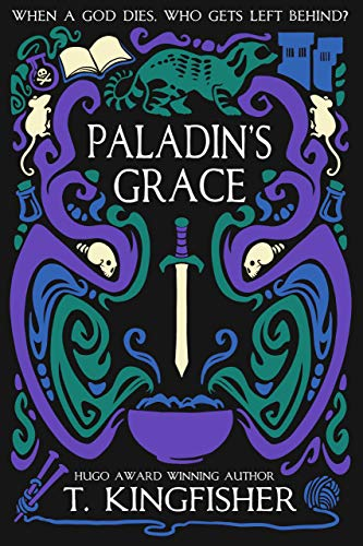Paladin's Grace T. Kingfisher