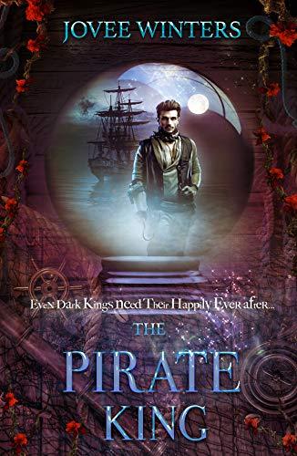 The Pirate King (The Dark Kings Book 8)  Jovee Winters