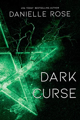 Dark Curse (Darkhaven Saga Book 5) Danielle Rose