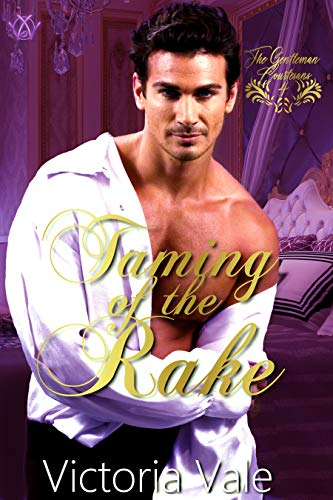 Taming of the Rake (The Gentleman Courtesans Book 4) Victoria Vale