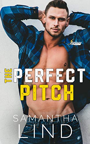 The Perfect Pitch (Indianapolis Lightning Book 1)  Samantha Lind