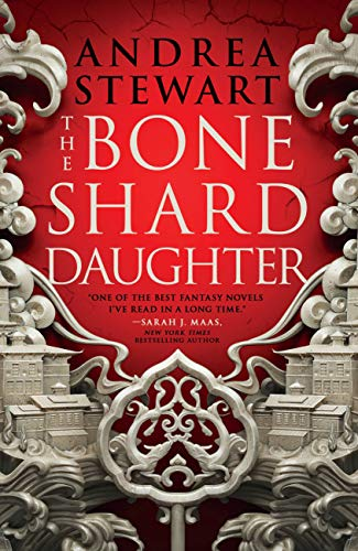 The Bone Shard Daughter (The Drowning Empire Book 1) Andrea Stewart