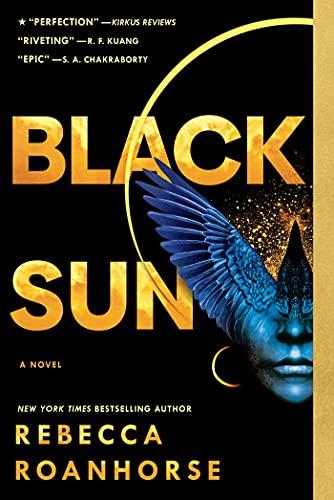 Black Sun (Between Earth and Sky Book 1) Rebecca Roanhorse