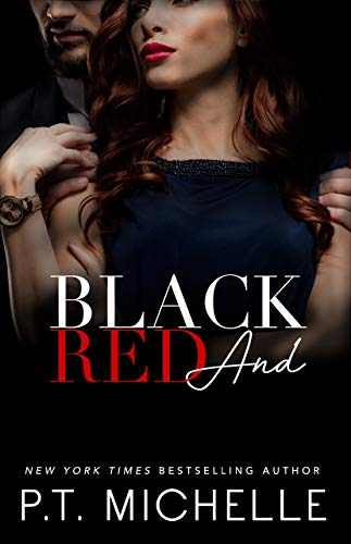 Black and Red: A Billionaire SEAL Story, Book 10 (In the Shadows)  P.T. Michelle