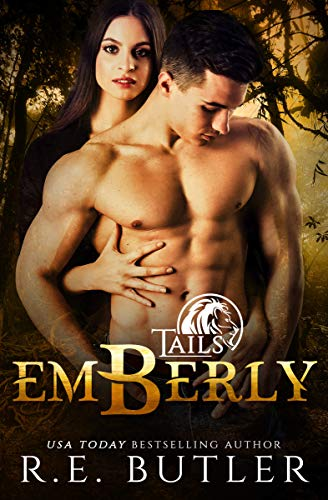 Emberly (Tails Book 3)  R. E. Butler