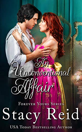 An Unconventional Affair (Forever Yours Book 9)  Stacy Reid