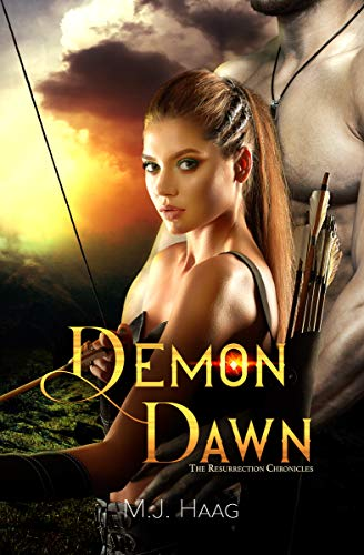 Demon Dawn (The Resurrection Chronicles Book 7)  M.J. Haag