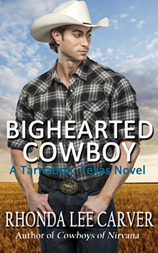 Bighearted Cowboy (Tarnation, Texas Book 5)  Rhonda Lee Carver
