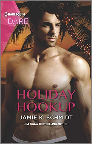 Holiday Hookup: A Holiday Fling Romance Jamie K. Schmidt