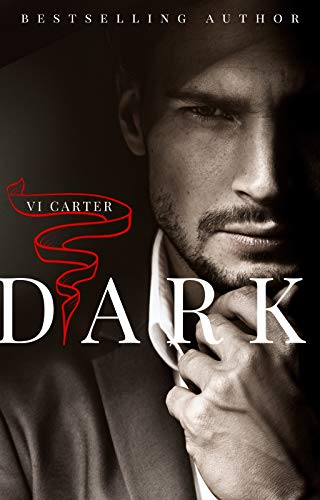 DARK: A DARK BILLIONAIRE ROMANCE (The Boyne Club Book 1)   Vi Carter