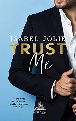 Trust Me  Isabel Jolie