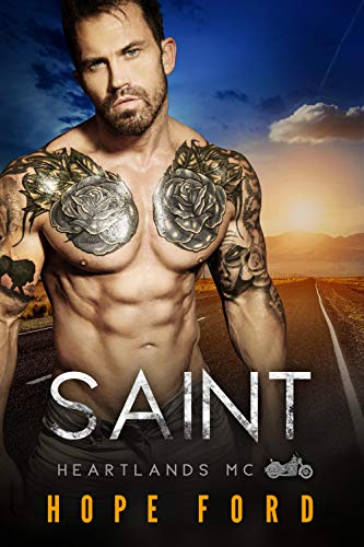 Saint (Heartlands Motorcycle Club Book 4)  Hope Ford