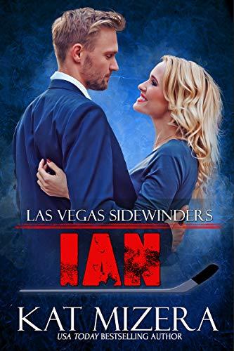 Ian (Las Vegas Sidewinders Book 15)  Kat Mizera