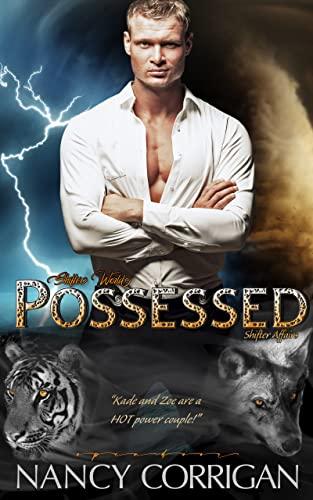 Possessed (Shifter World®: Shifter Affairs Book 4)  Nancy Corrigan