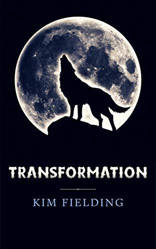 Transformation  Kim Fielding