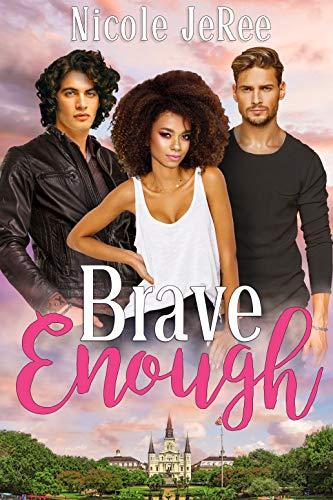 Brave Enough  Nicole JeRee