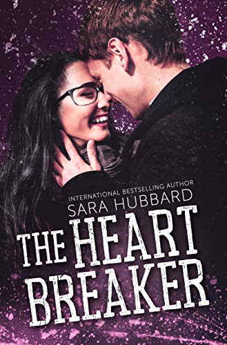 The Heartbreaker (Pucker Up Book 3)  Sara Hubbard