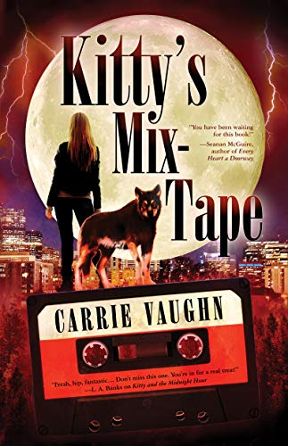 Kitty's Mix-Tape Carrie Vaughn