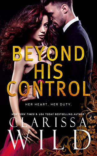 Beyond His Control (Dark Romance Suspense) (His Duet Book 2)  Clarissa Wild