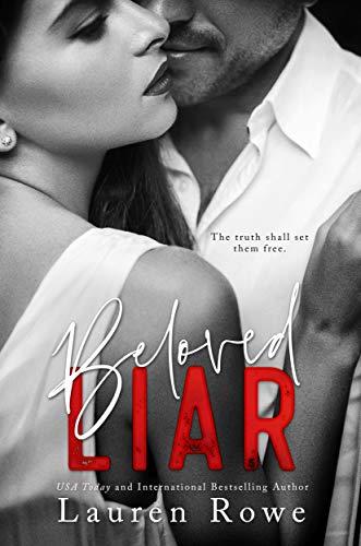 Beloved Liar (The Reed Rivers Trilogy Book 3) Lauren Rowe