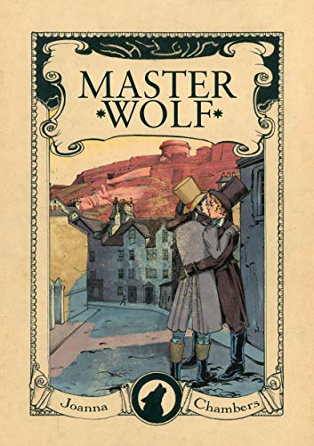 Master Wolf (Capital Wolves Book 2)  Joanna Chambers