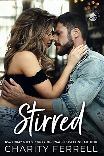 Stirred (Twisted Fox Book 1)  Charity Ferrell