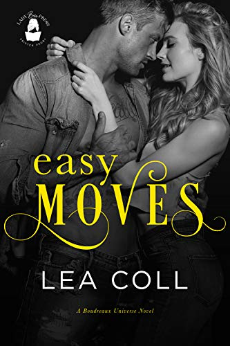 Easy Moves: A Boudreaux Universe Novel  Lea Coll