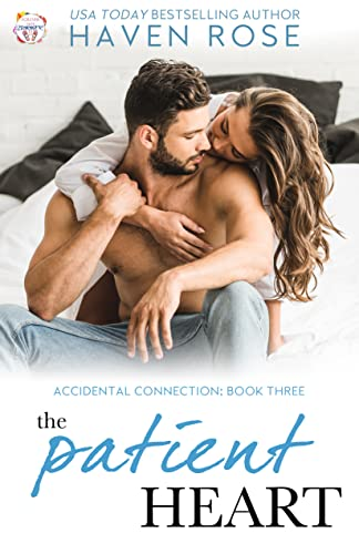 The Patient Heart: Accidental Connection, Book Three (Forever Safe Summer II 2)  Haven Rose