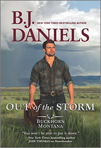 Out of the Storm (A Buckhorn, Montana Novel Book 1) B.J. Daniels
