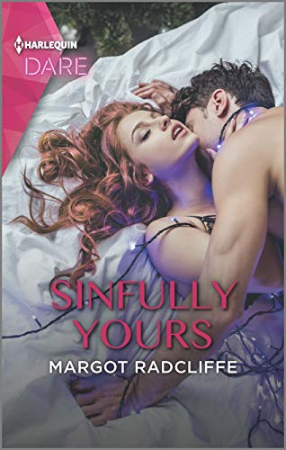 Sinfully Yours: A Hot Holiday Romance Margot Radcliffe