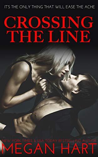 Crossing the Line  Megan Hart