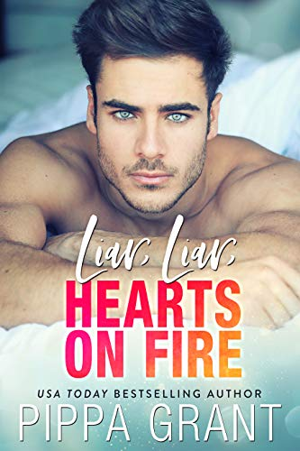 Liar, Liar, Hearts on Fire (Bro Code Book 3)  Pippa Grant