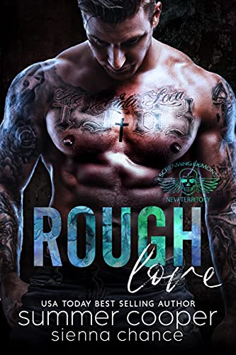 Rough Love (Screaming Demons MC Book 9)  Summer Cooper and Sienna Chance