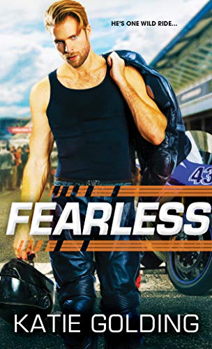 Fearless (Moto Grand Prix Book 1) Katie Golding