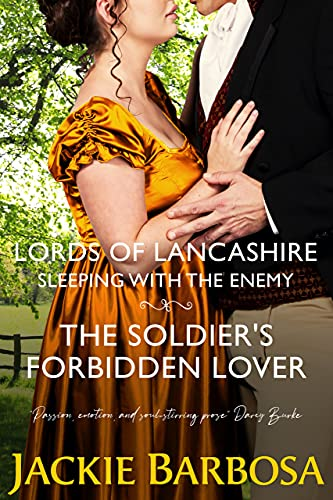 Sleeping with the Enemy (Lords of Lancashire Book 4) Jackie Barbosa