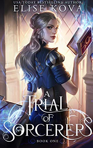 A Trial of Sorcerers Elise Kova