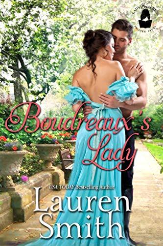 Boudreaux's Lady: A Boudreaux Universe Novel  Lauren Smith